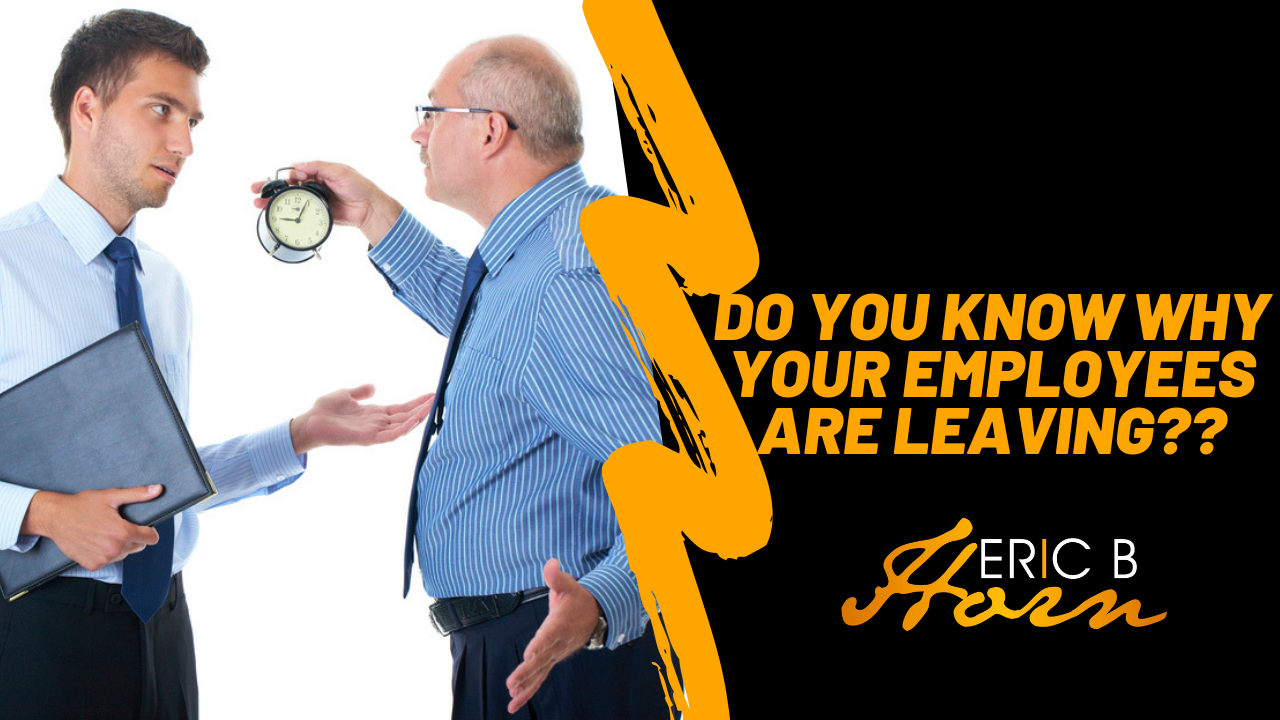 Attention Managers! Do You Know Why Your Employees Are Leaving?