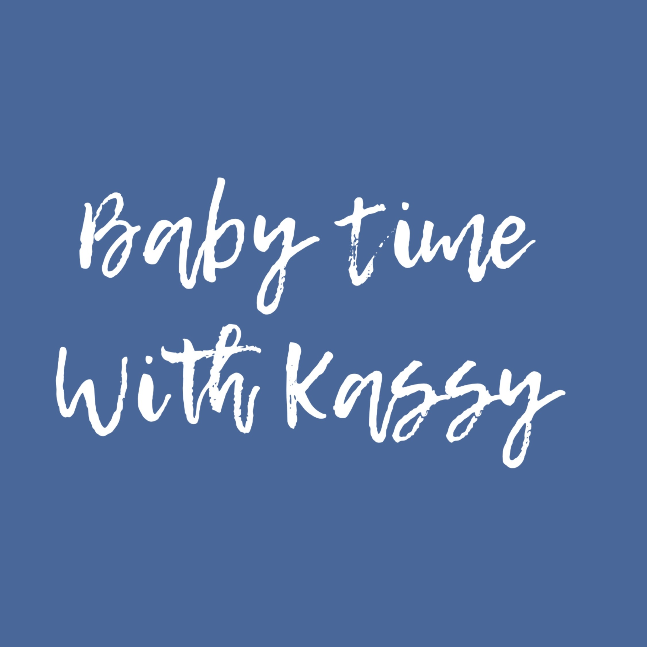 Baby time with Kassy