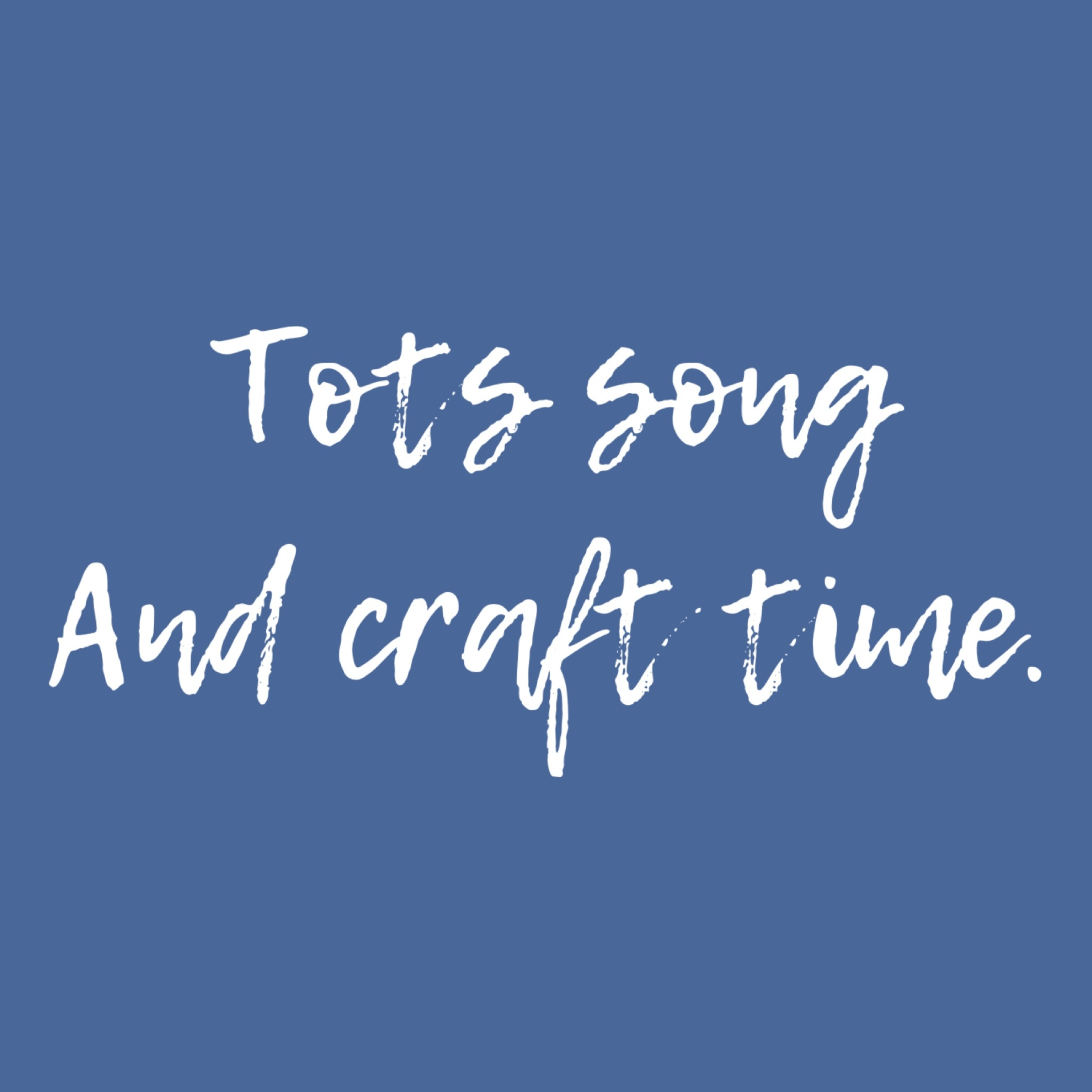 Tots song & craftytime, introduction sessions, May 20th