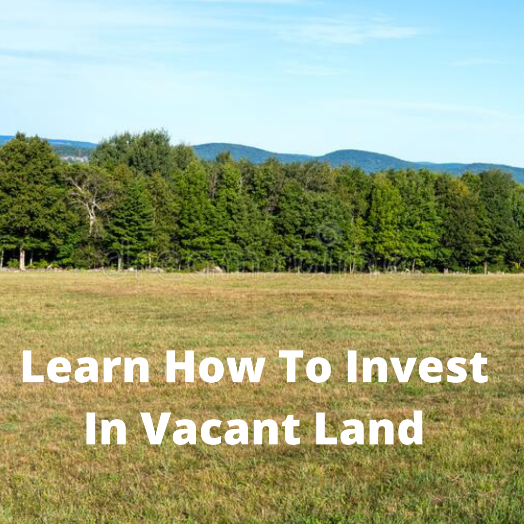 Vacant Land Investing