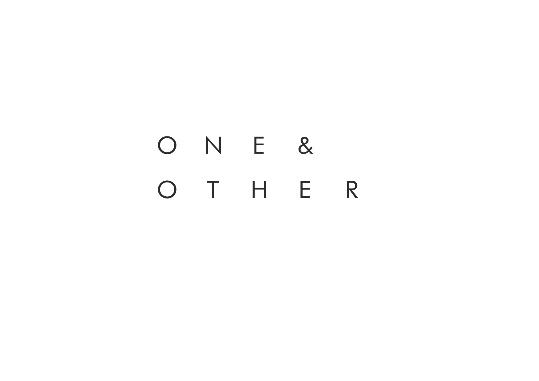 ONE & OTHER