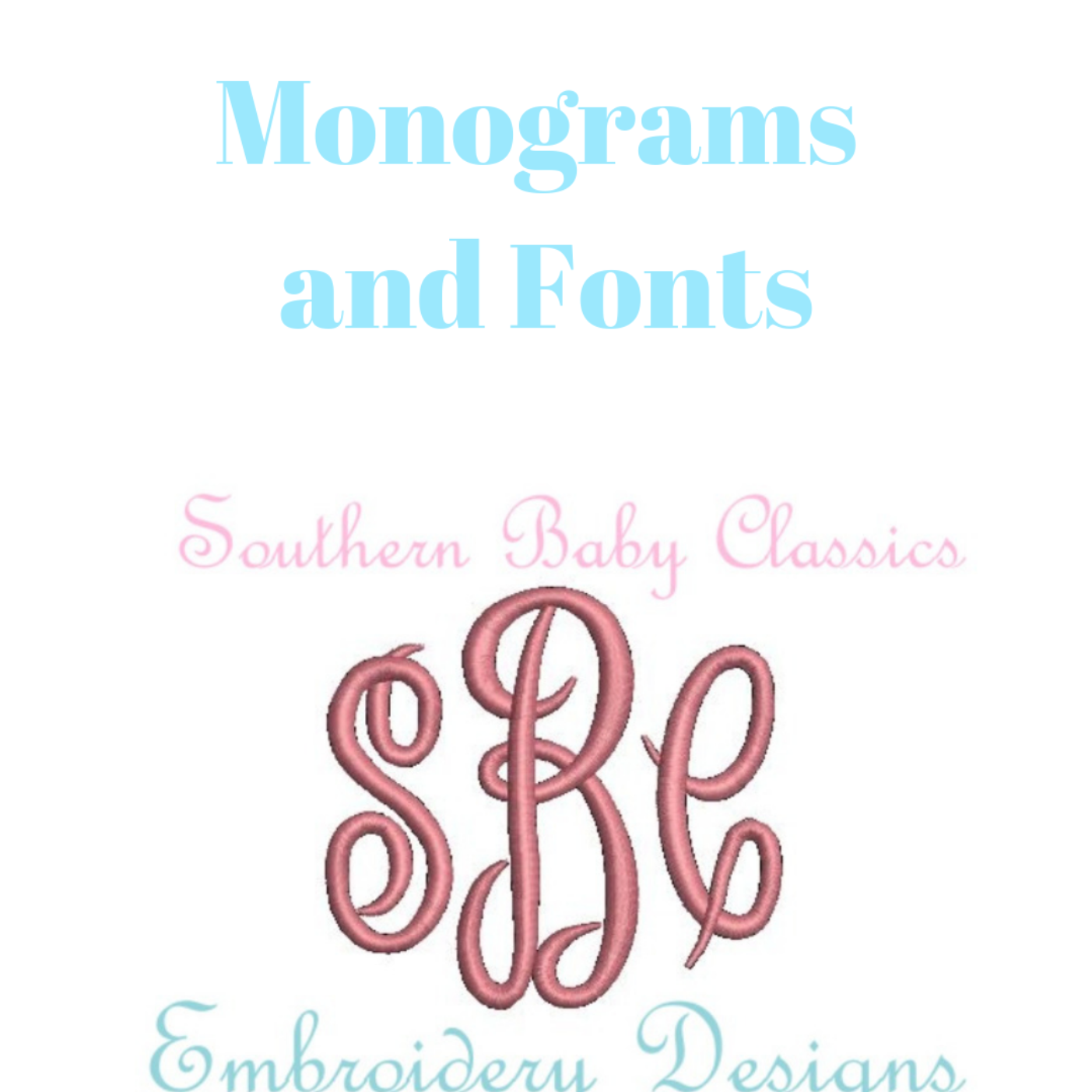 Monograms and Fonts