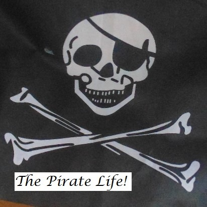 The Pirate Life!