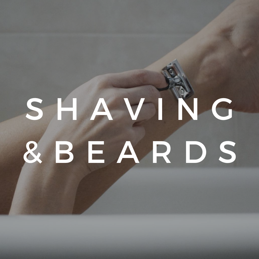 Shaving & Beards