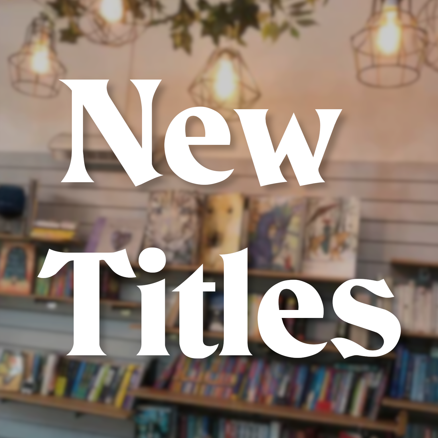 New Titles (some pre-publication)