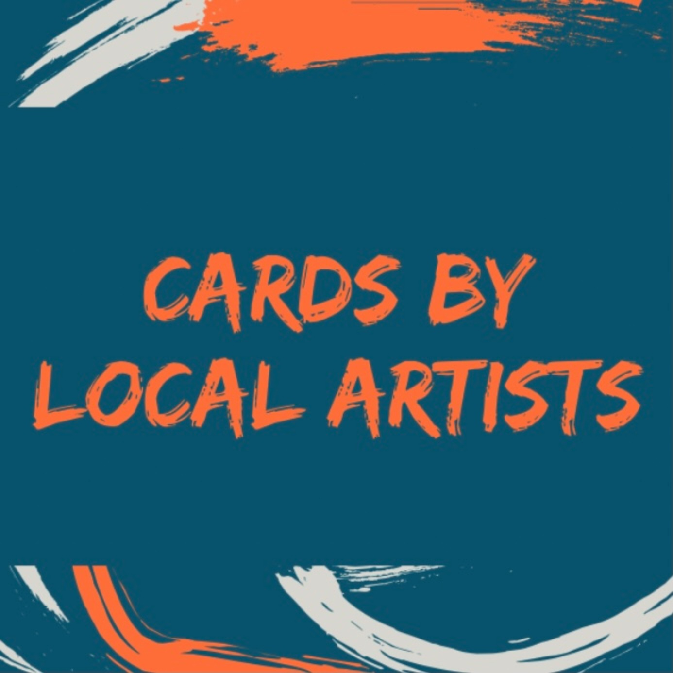 * CARDS BY LOCAL ARTISTS * Blank Cards