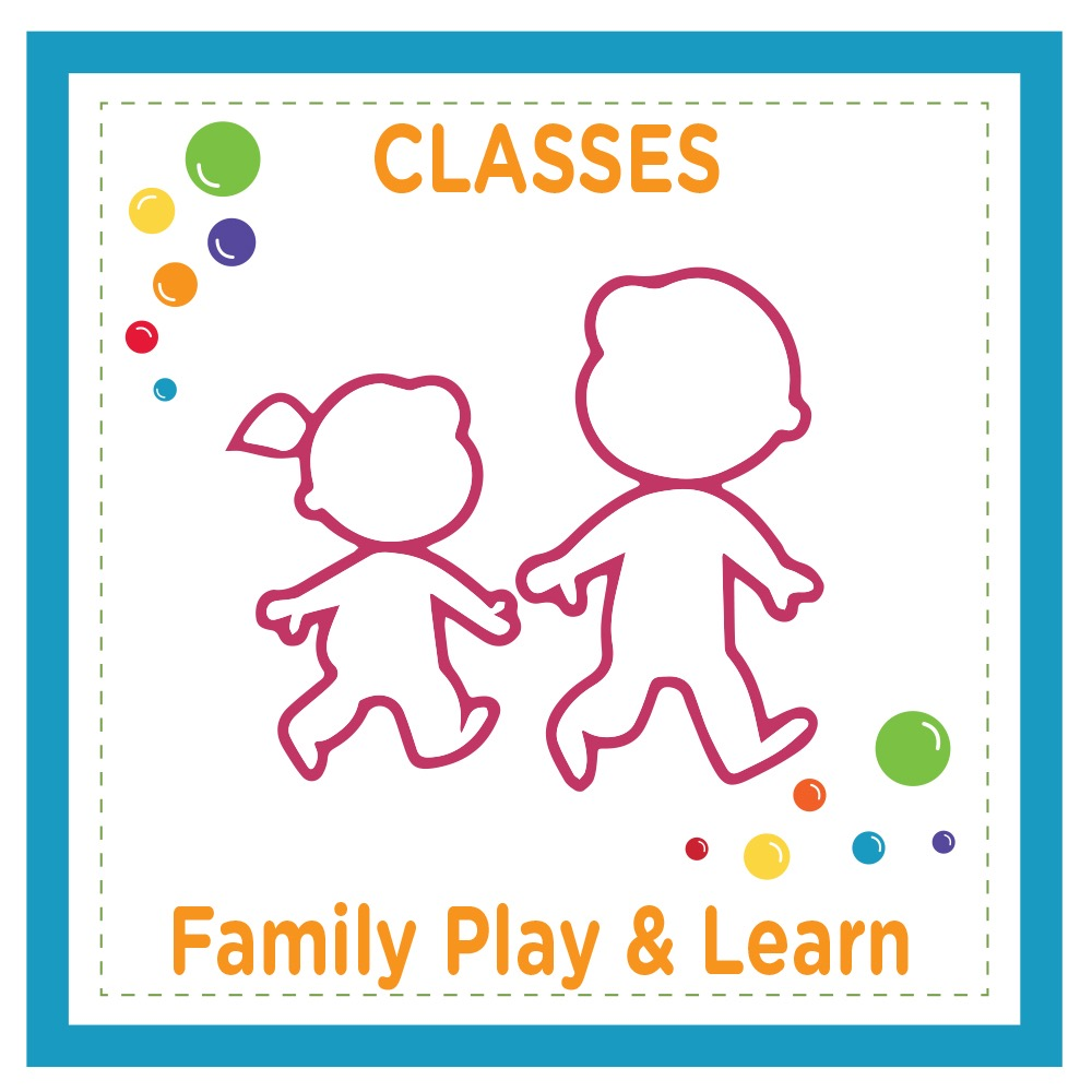 Family Play & Learn Class