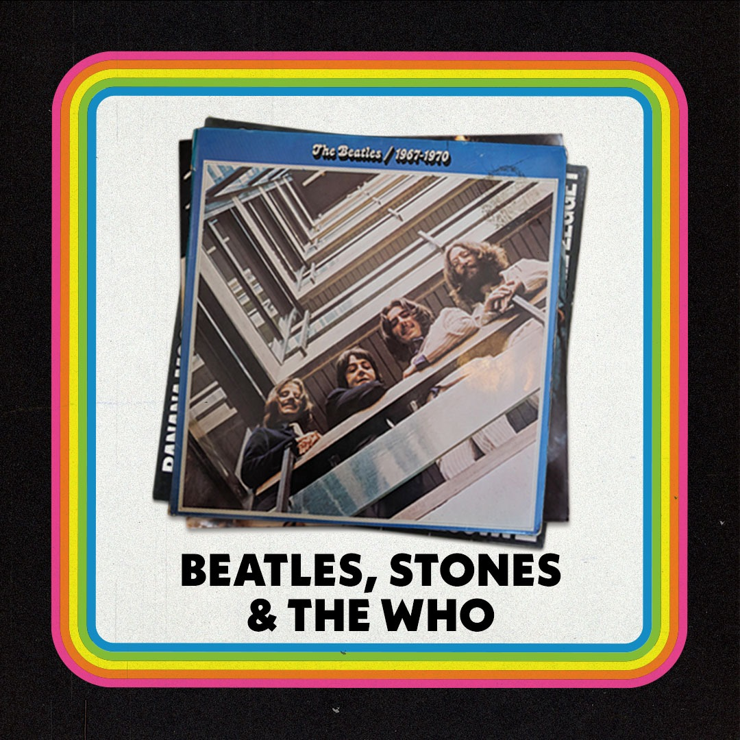 The Beatles, Stones and The Who