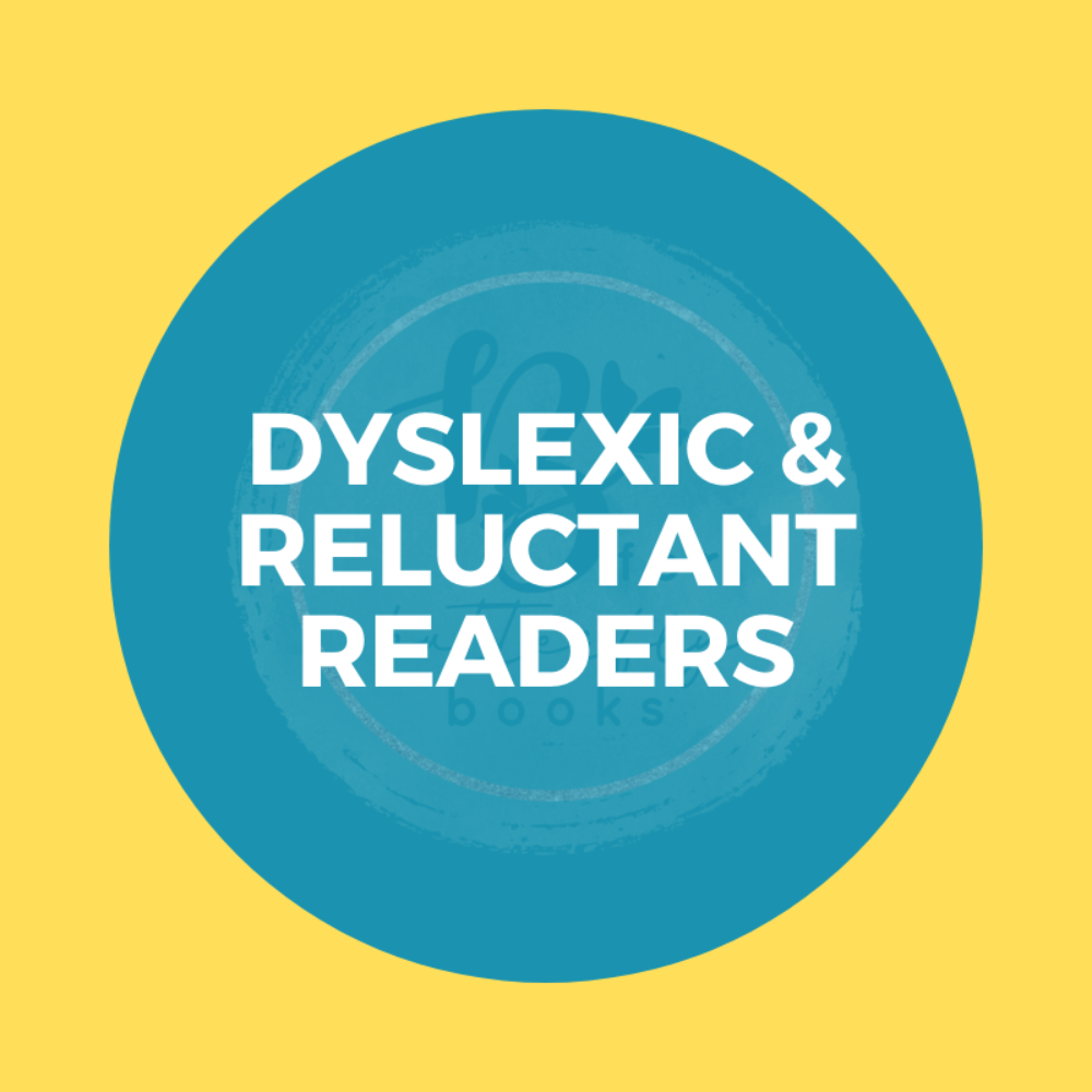 Dyslexic / Reluctant Readers