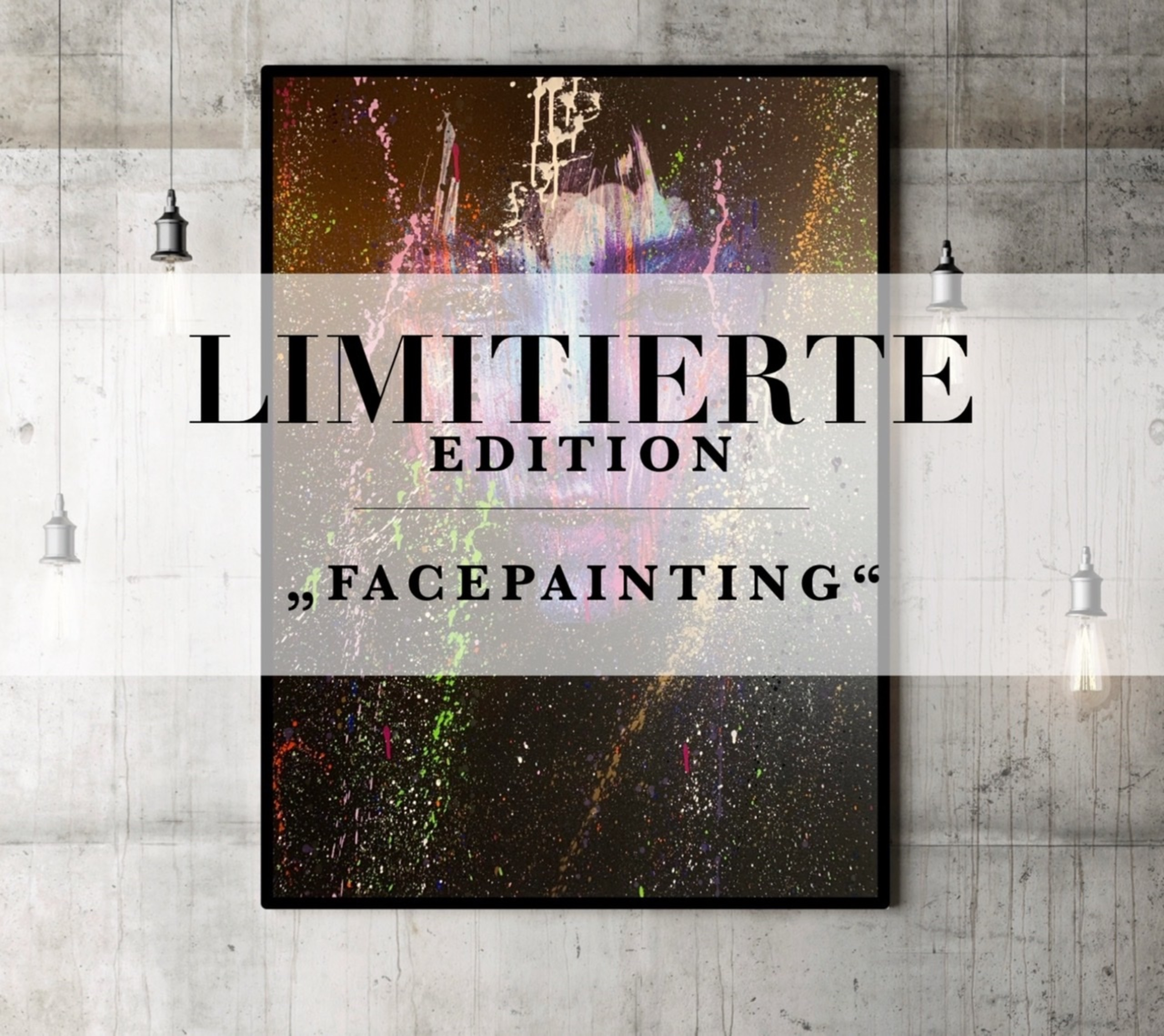 """LIMITED EDITION  """"Facepainting"""""""