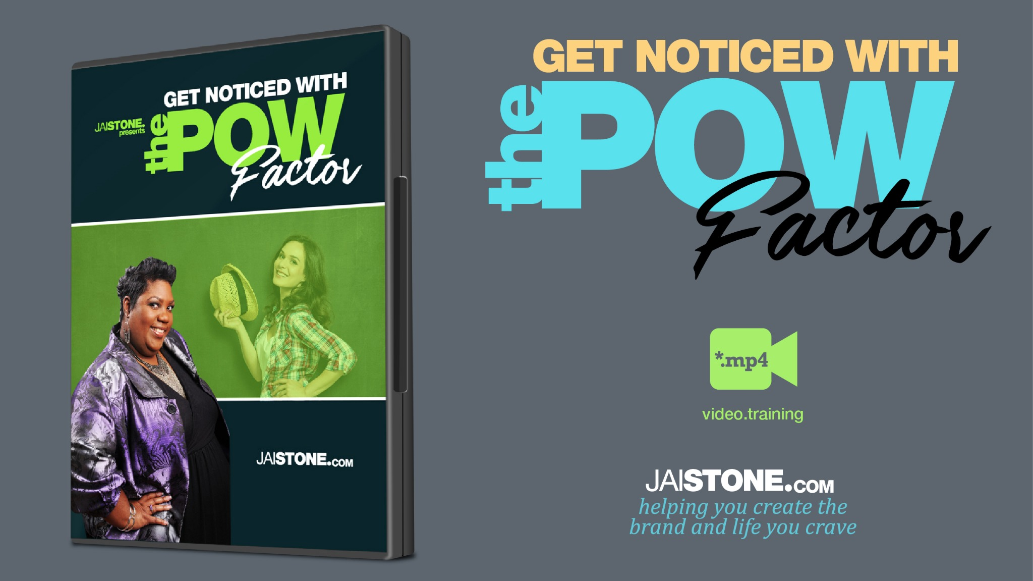 Get Noticed With The POW Factor
