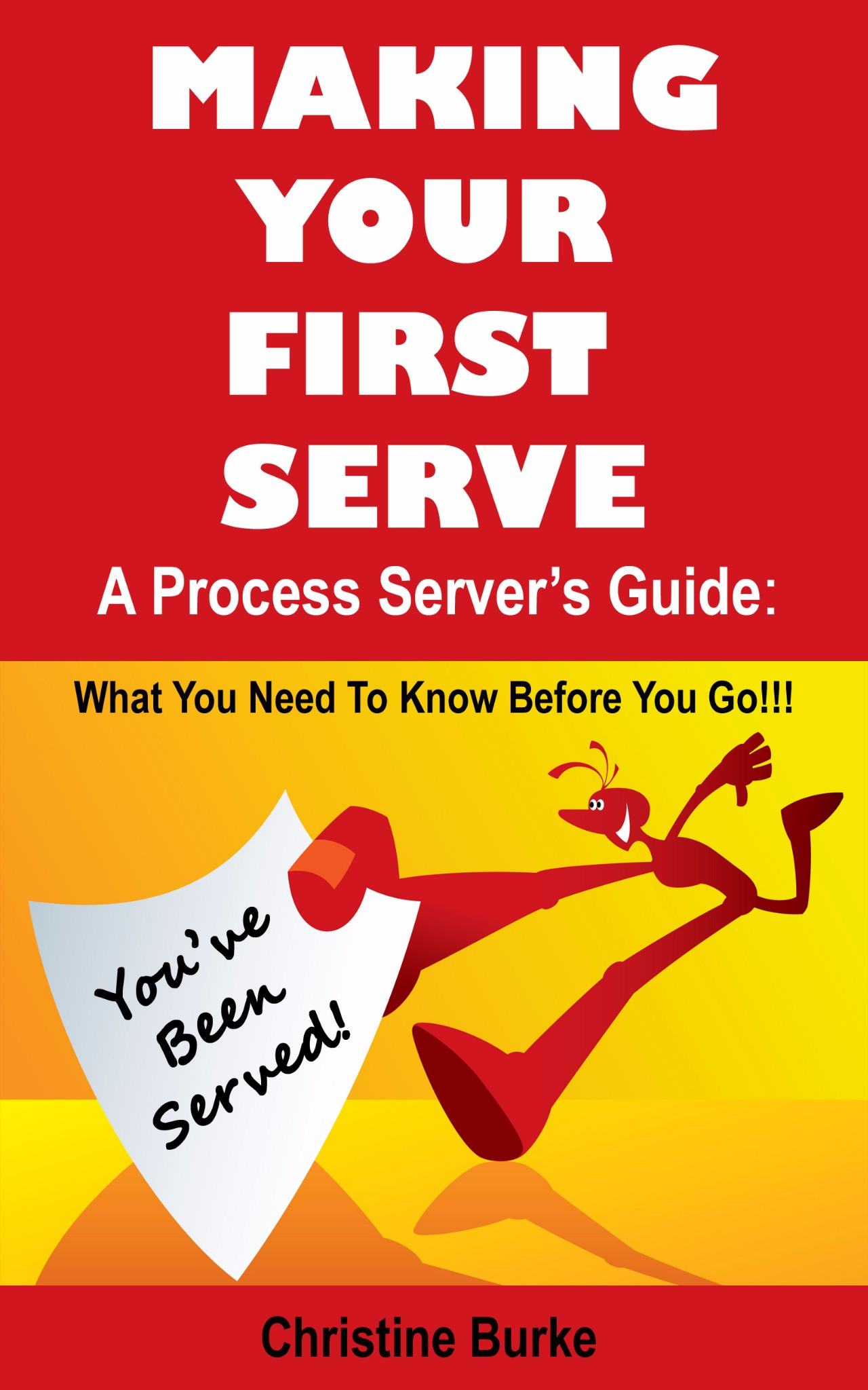 Making Your First Serve: A Process Server's Guide