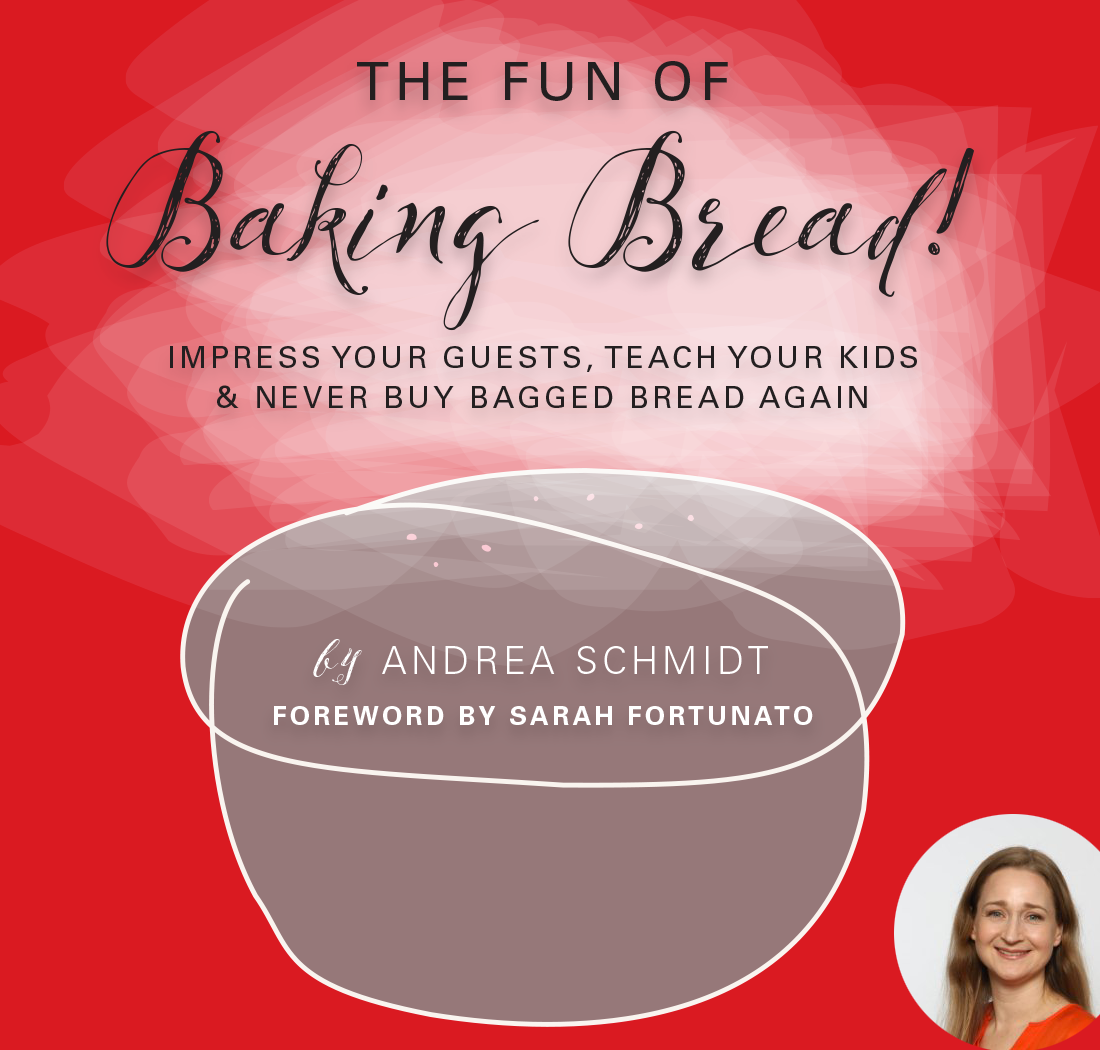 The Fun of Baking Bread! DELUXE - BOOK + BREAD COACHING!