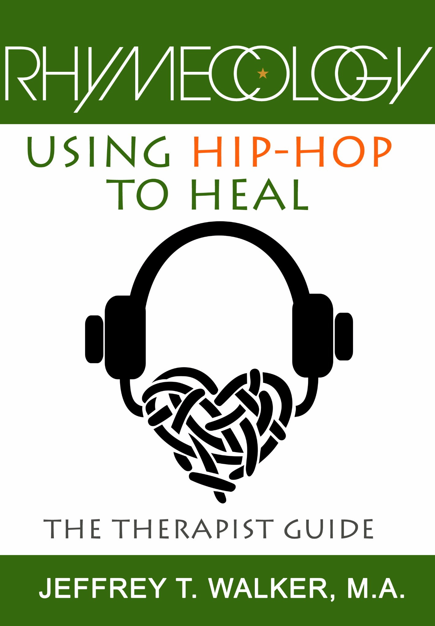 The Therapist Guide: Using Hip-Hop to Heal