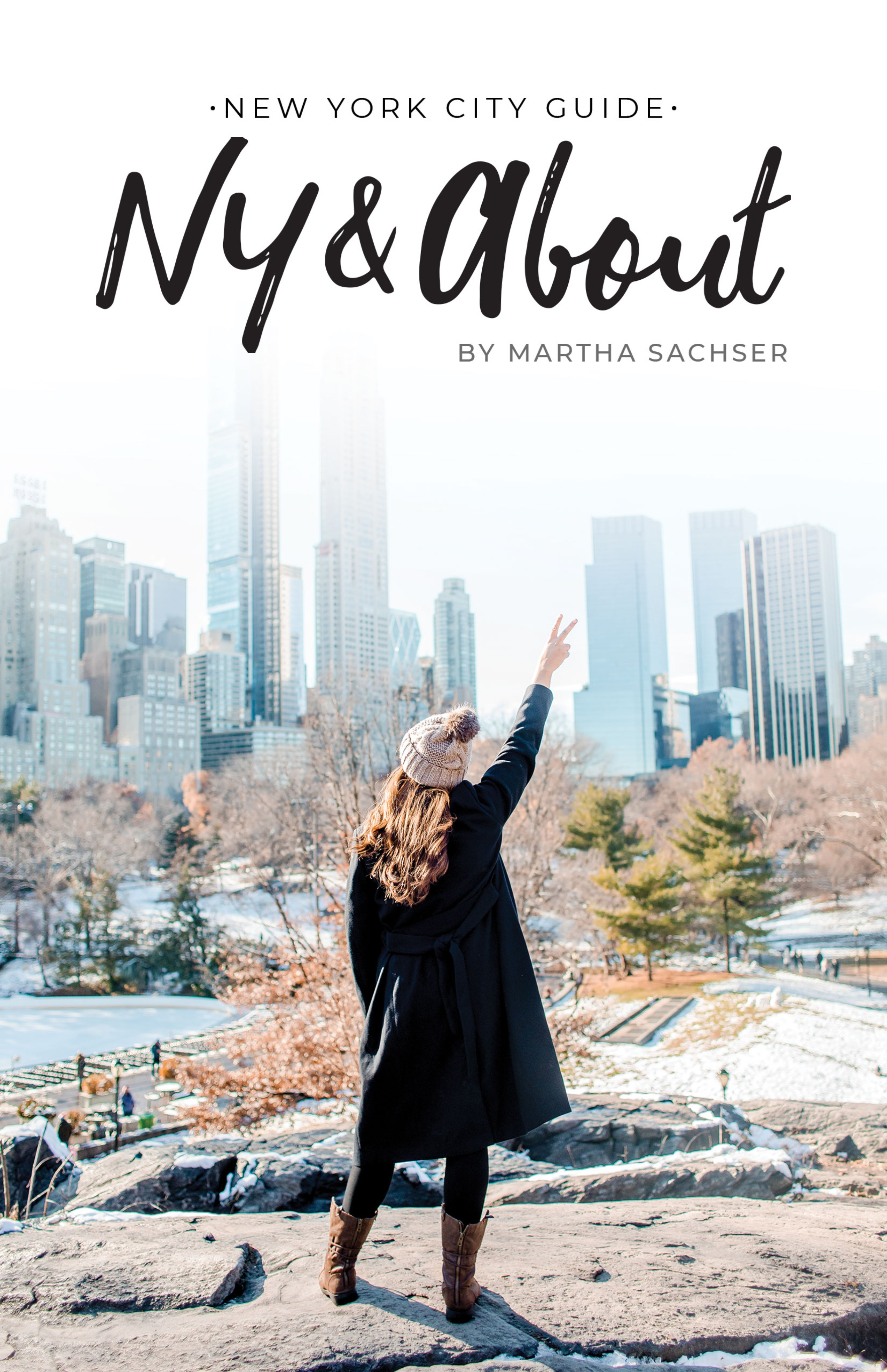 New York City Guide NY & About by Martha Sachser (English e-Book)