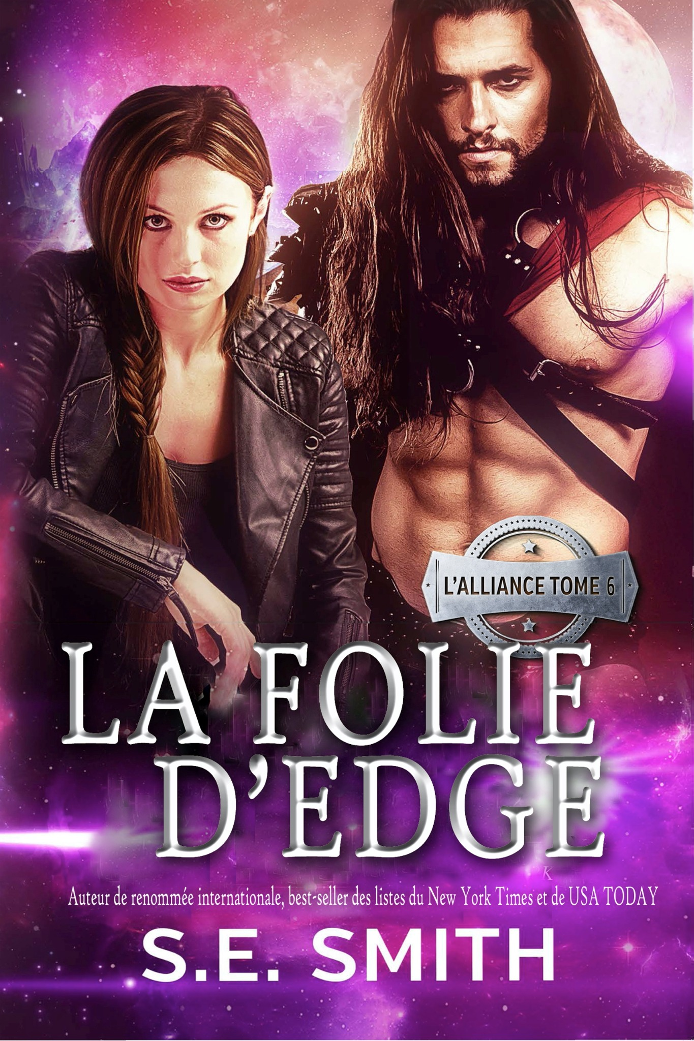 La Folie D'Edge:  L'Alliance Tome 6 (ebook: Kindle et epub)
