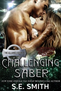 Challenging Saber: The Alliance Book 4 (ebook: Kindle and epub)
