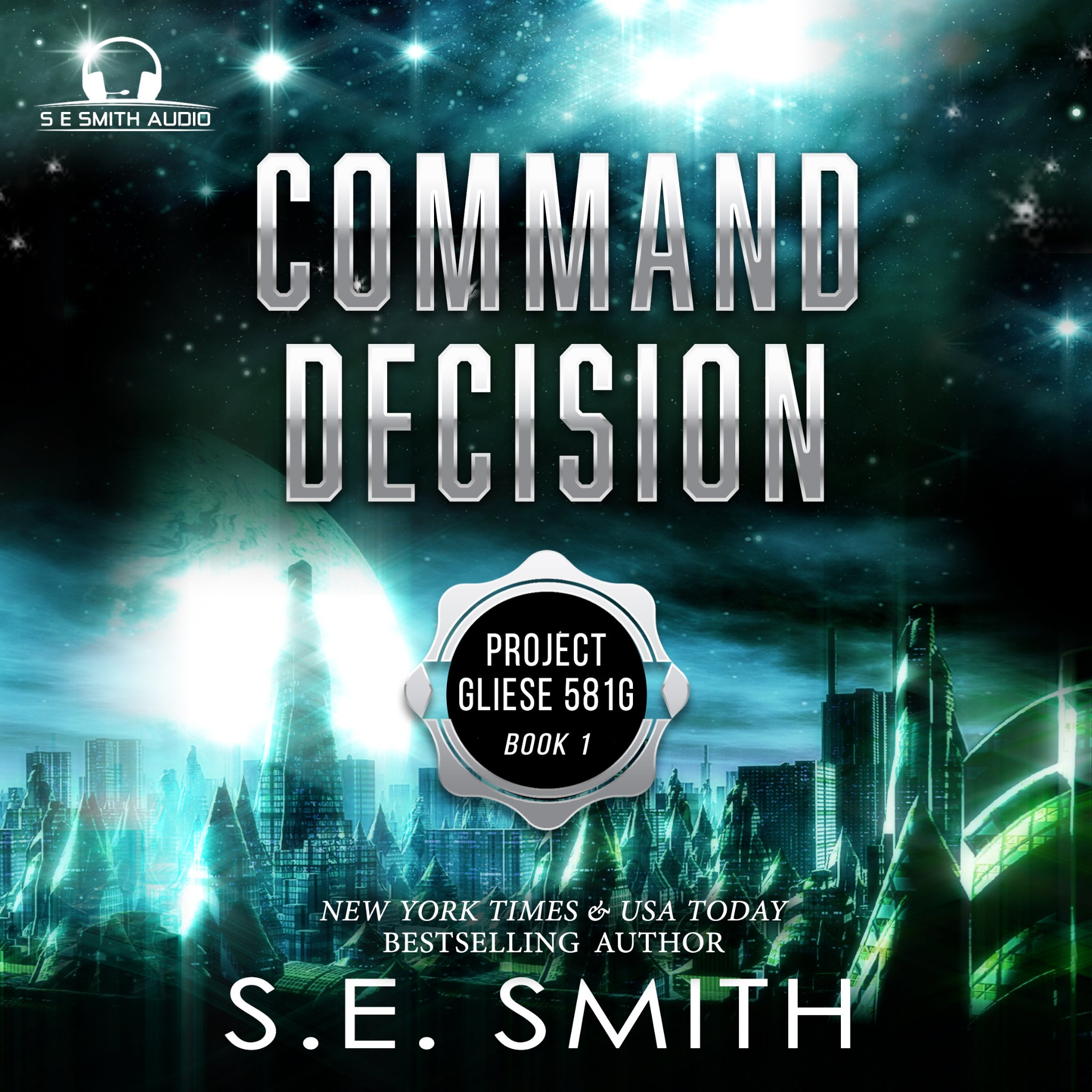 Command Decision: Project Gliese 581g Book 1 (Audiobook CD)