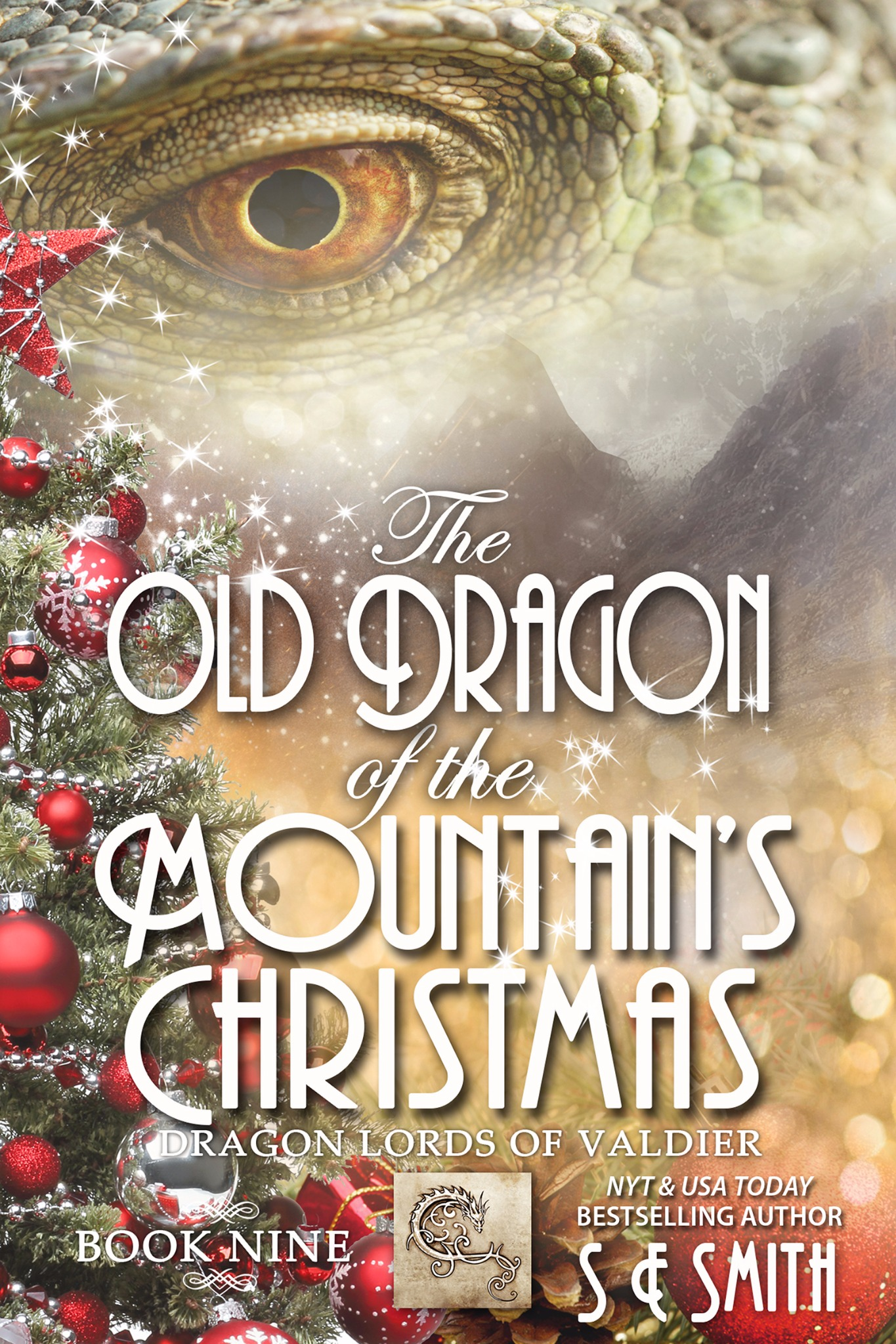 The Old Dragon of the Mountain's Christmas: Dragon Lords of Valdier Book 9 (Paperback)