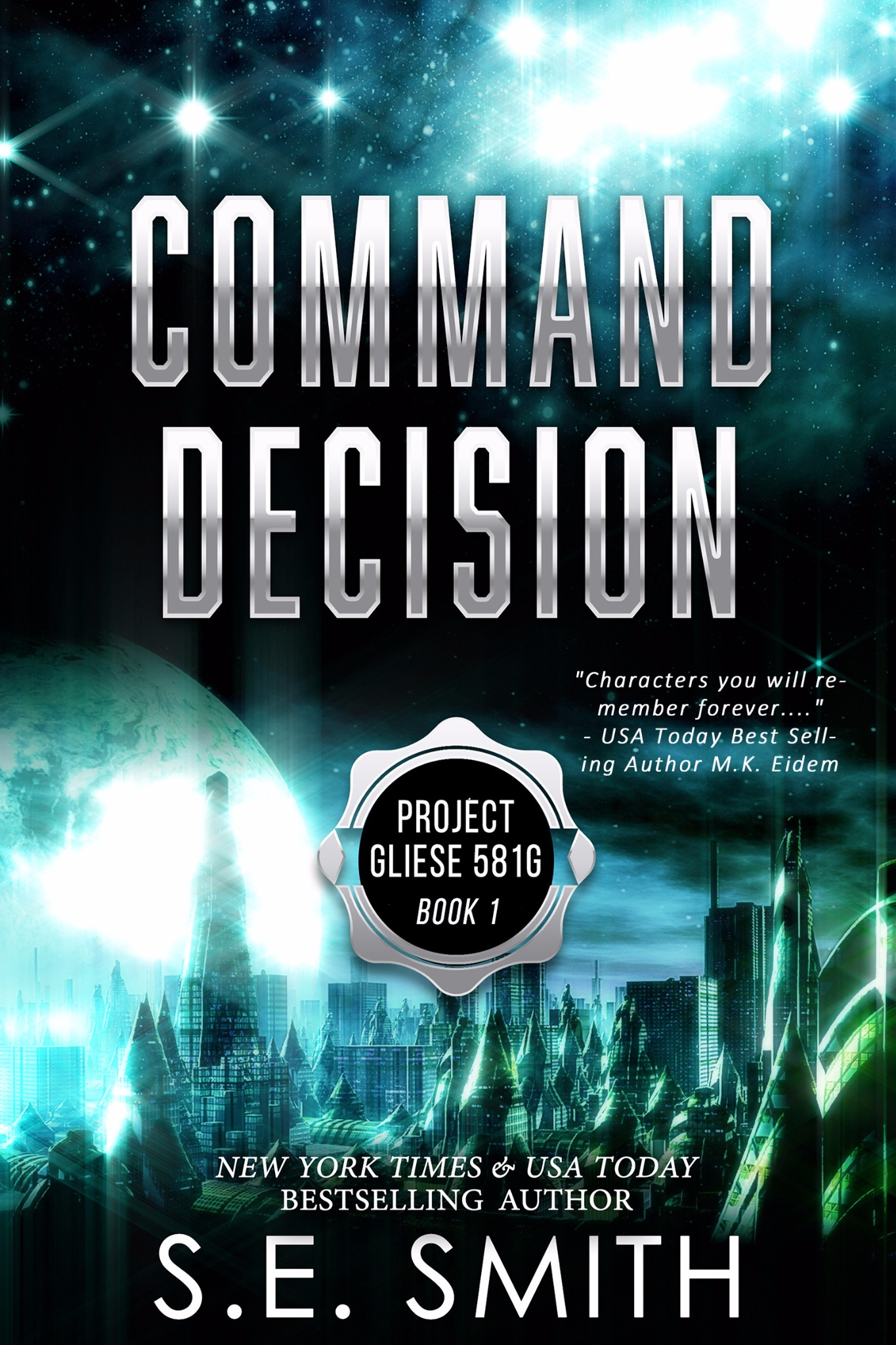 Command Decision: Project Gliese 581g Book 1 (Paperback)