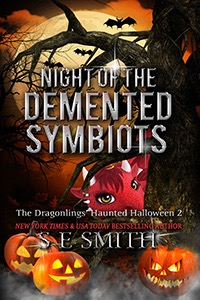 Night of the Demented Symbiots Dragonlings of Valdier (Ebook: Kindle and epub)