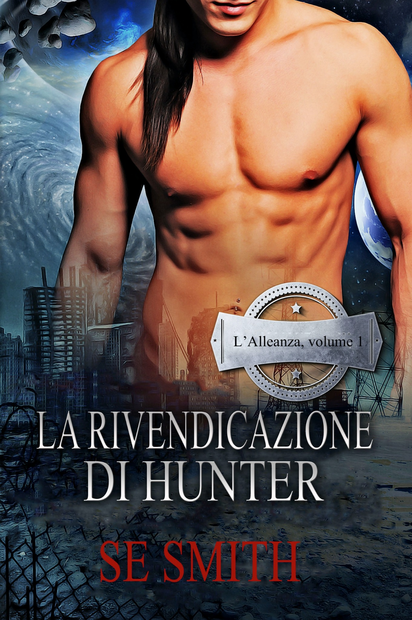 LA RIVENDICAZIONE DI HUNTER: L'Alleanza, volume 1 (ebook: Kindle et epub)