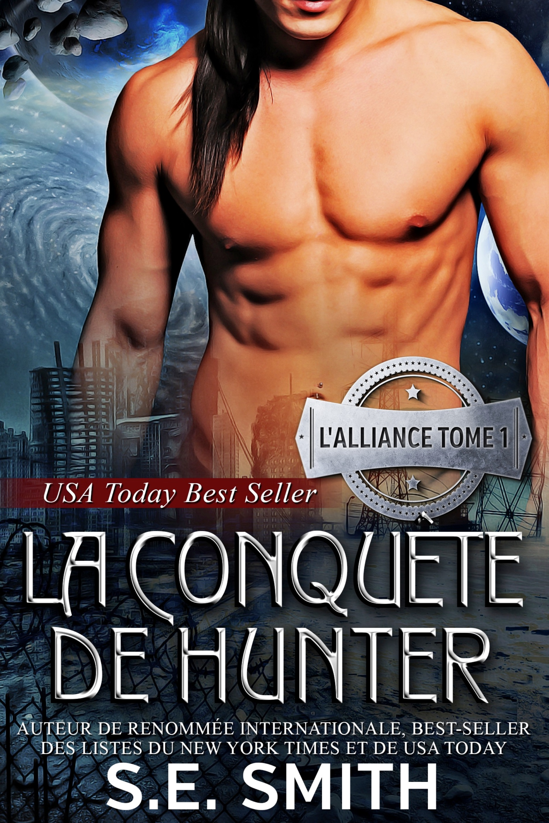 LA CONQUÊTE DE HUNTER L'ALLIANCE, TOME 1 (ebook: Kindle et epub)