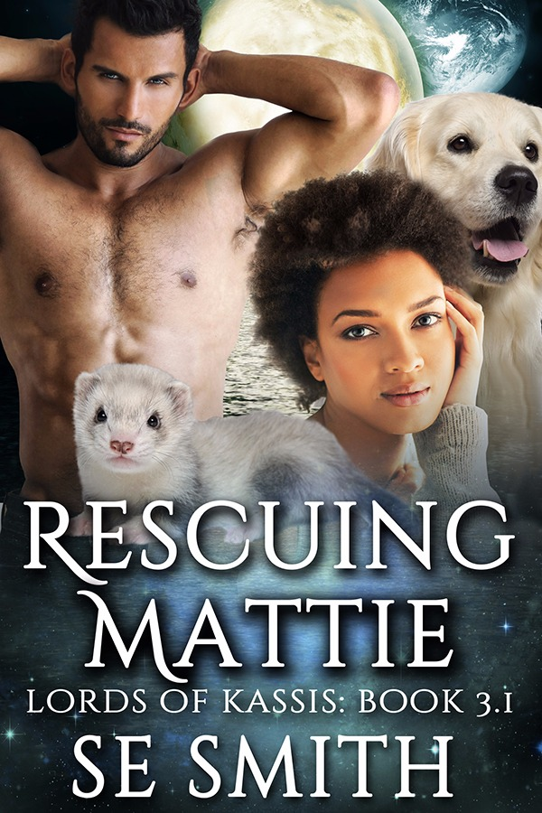 Rescuing Mattie: Lords of Kassis Book 3.1 (Ebook: Kindle and epub)