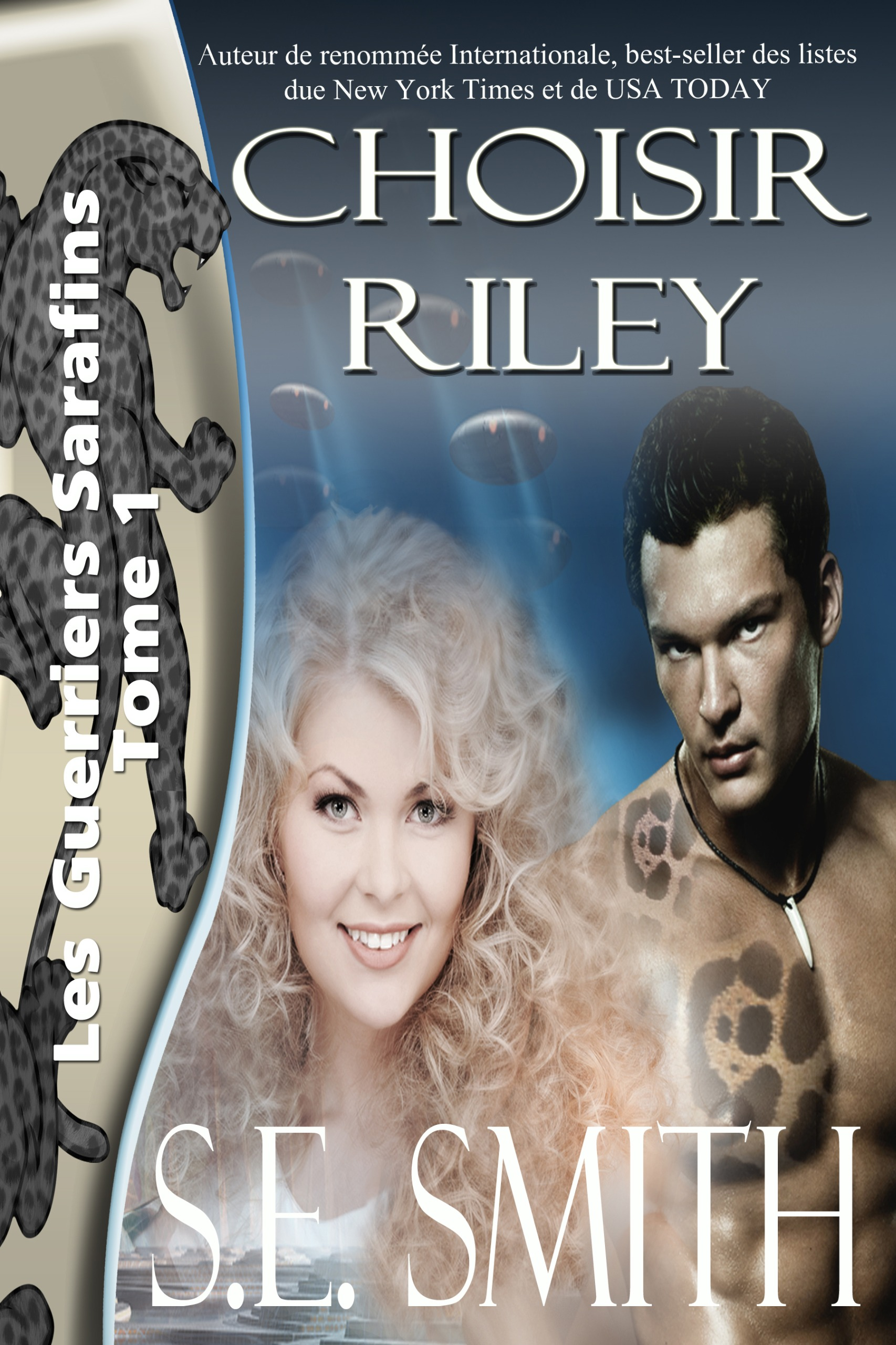 Choisir Riley: Les Guerriers Sarafins Tome 1 (ebook: Kindle et epub)