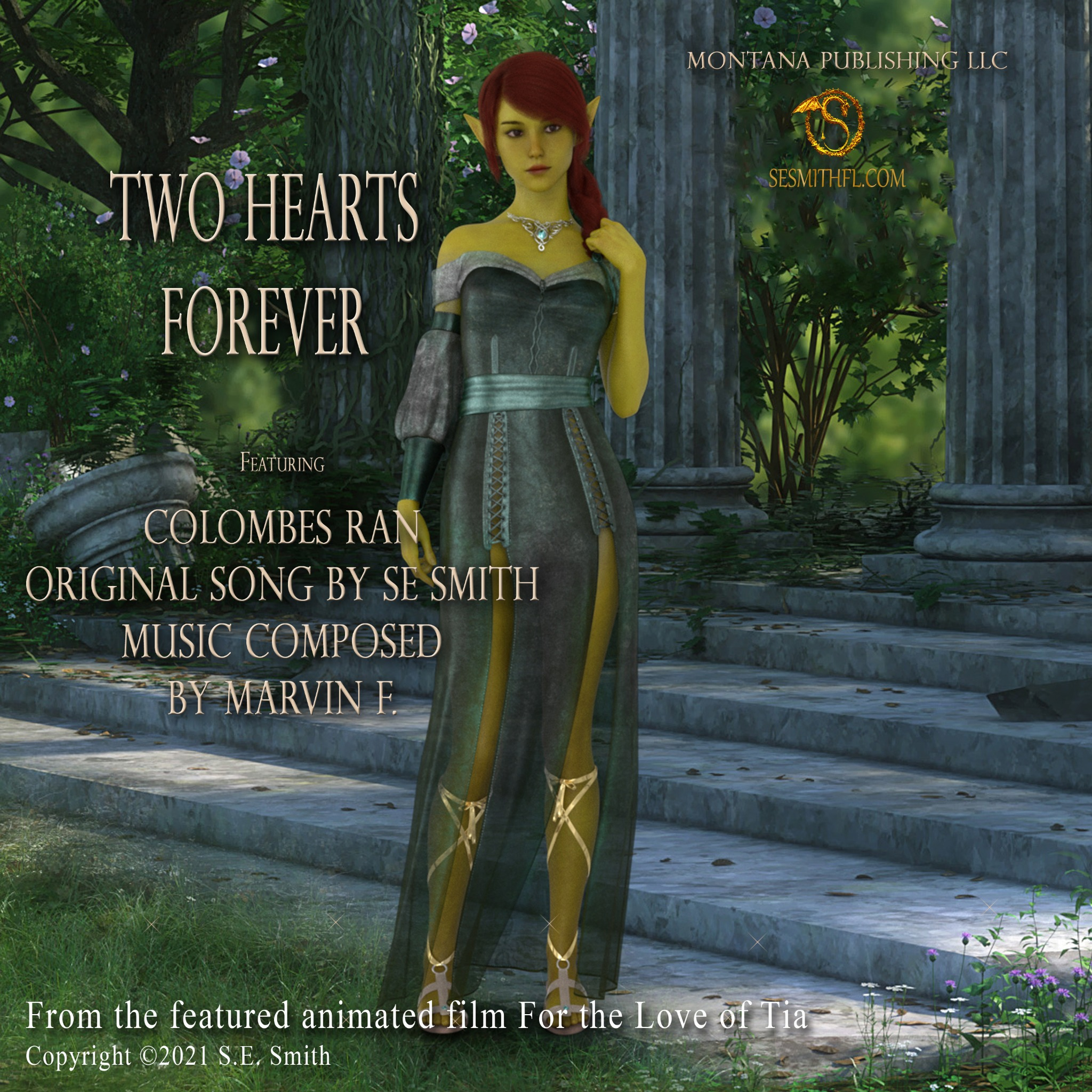 Two Hearts Forever featuring ColombeS Ran; lyrics by SE Smith; Melody by Marvin F.
