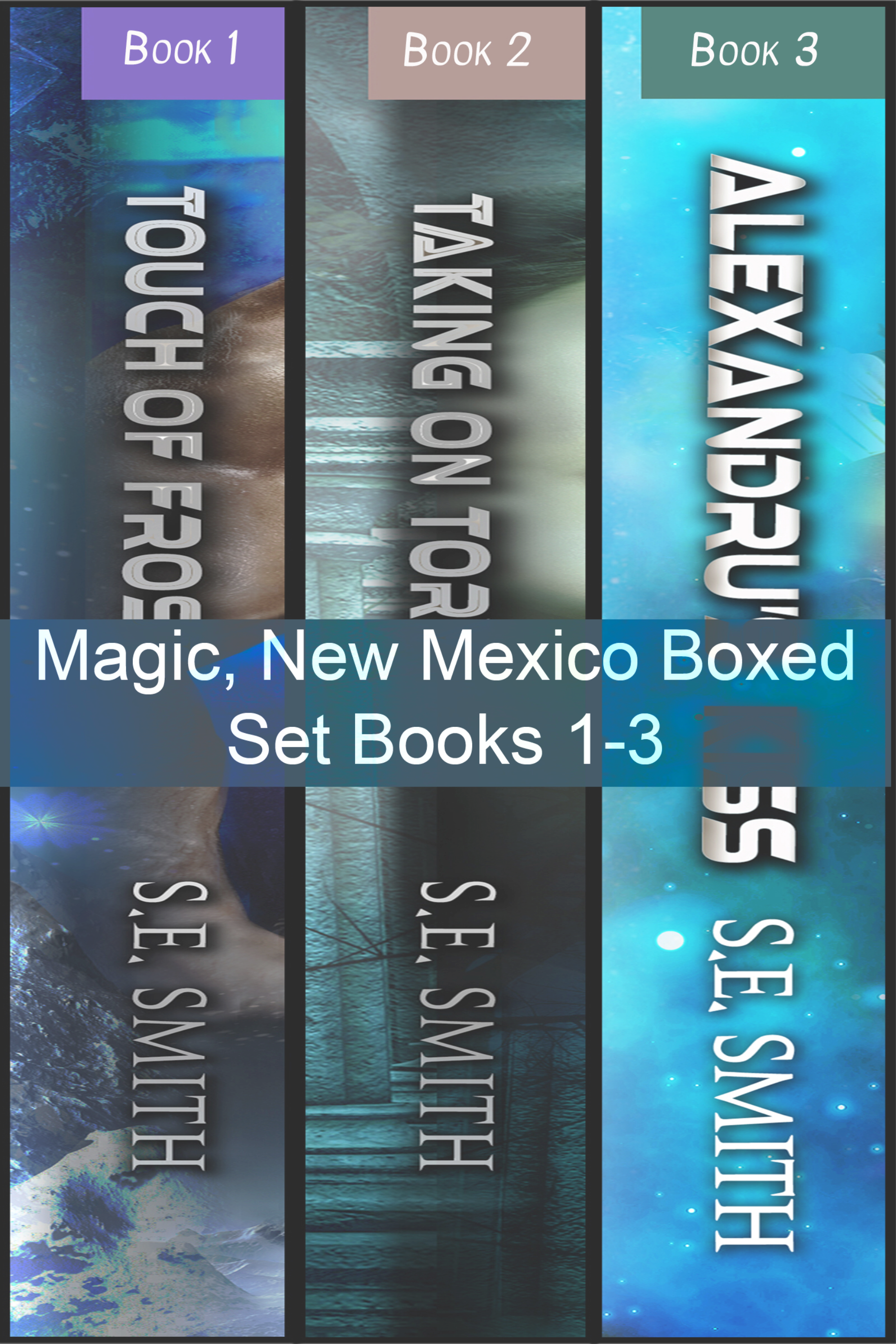 Magic, New Mexico Boxed Set Books 1-3 (ebook: Kindle and epub)