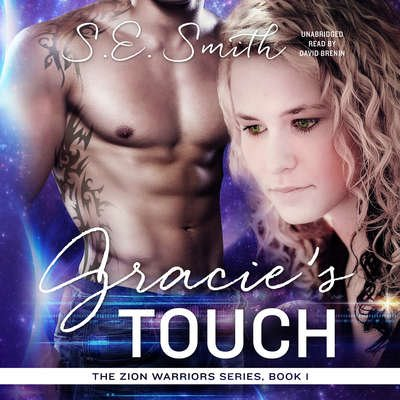 Gracie's Touch: Zion Warriors Book 1 (Audiobook CD)