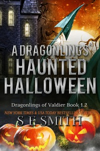 A Dragonling's Haunted Halloween: Dragonlings of Valdier Book 1.2 (ebook: Kindle and epub)