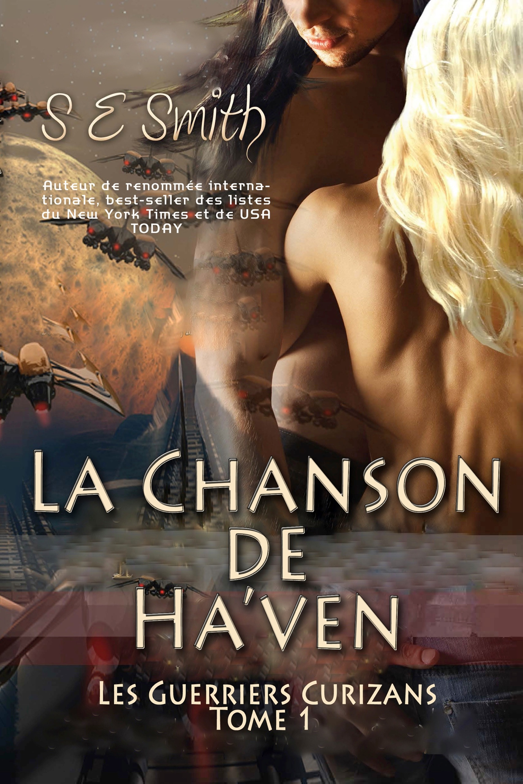 La Chanson de Ha'ven: Les Guerriers Curizans Tome 1 (ebook: Kindle et epub)