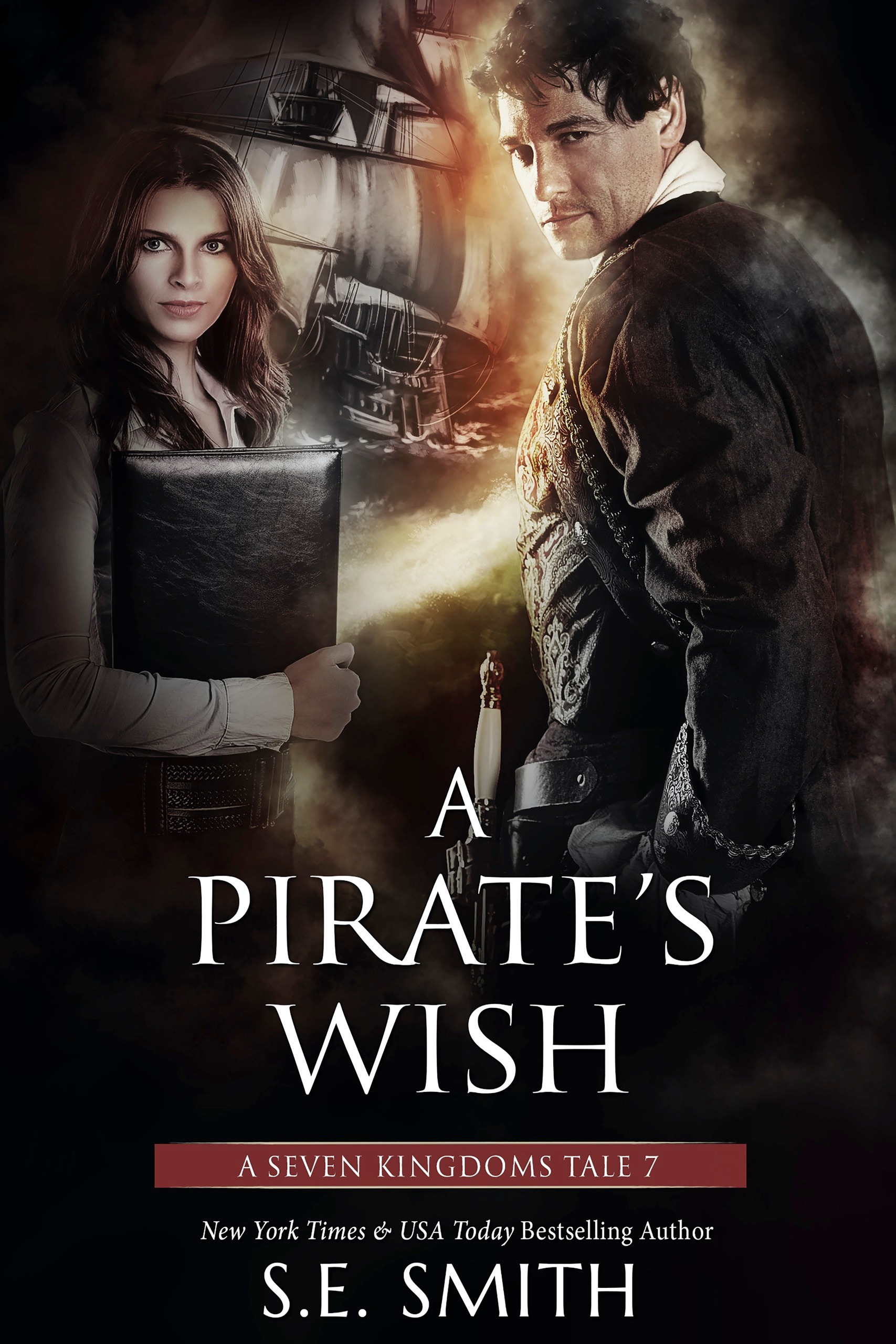 A Pirate's Wish: A Seven Kingdoms Tale 7 (ebook: Kindle and epub)