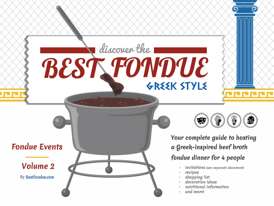 Complete Guide: Greek-Inspired Beef Broth Fondue - BestFondue.com Volume 2