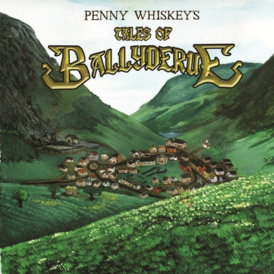 Penny Whiskey - Tales of Ballyderue