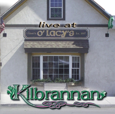 Kilbrannan - Live at O'Lacy's