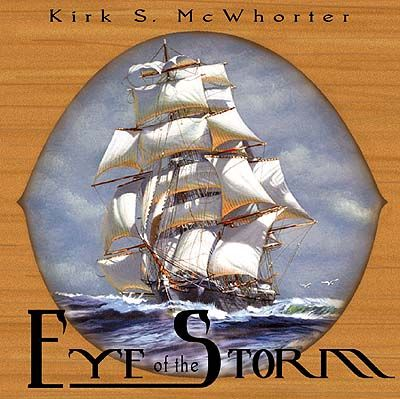 Kirk S. McWhorter - Eye of the Storm