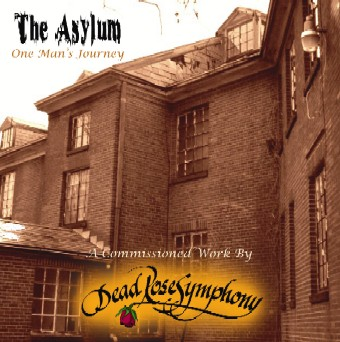 Dead Rose Symphony - The Asylum