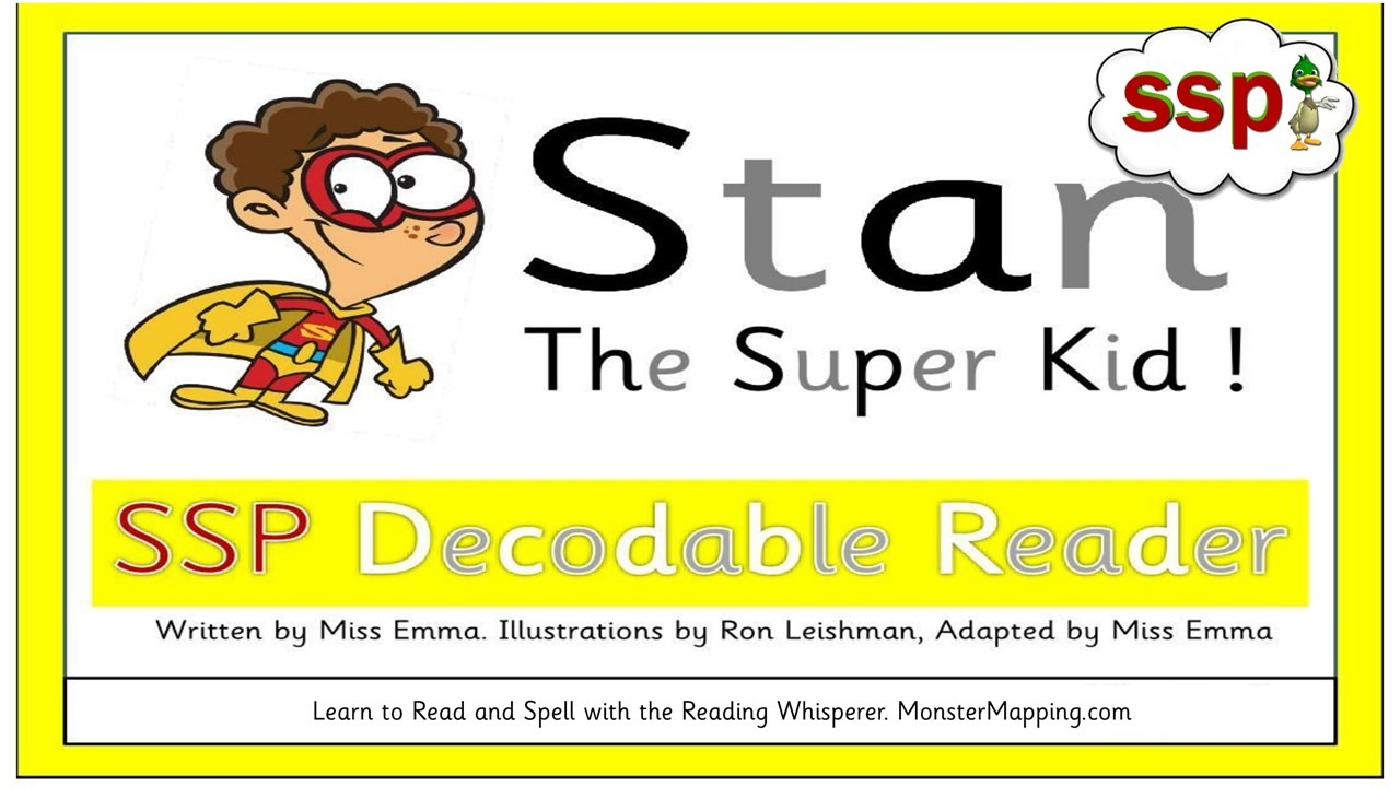 Free SSP Decodable Readers - Stan the Super Kid currently FREE ! Miss Emma's Decodable Readers