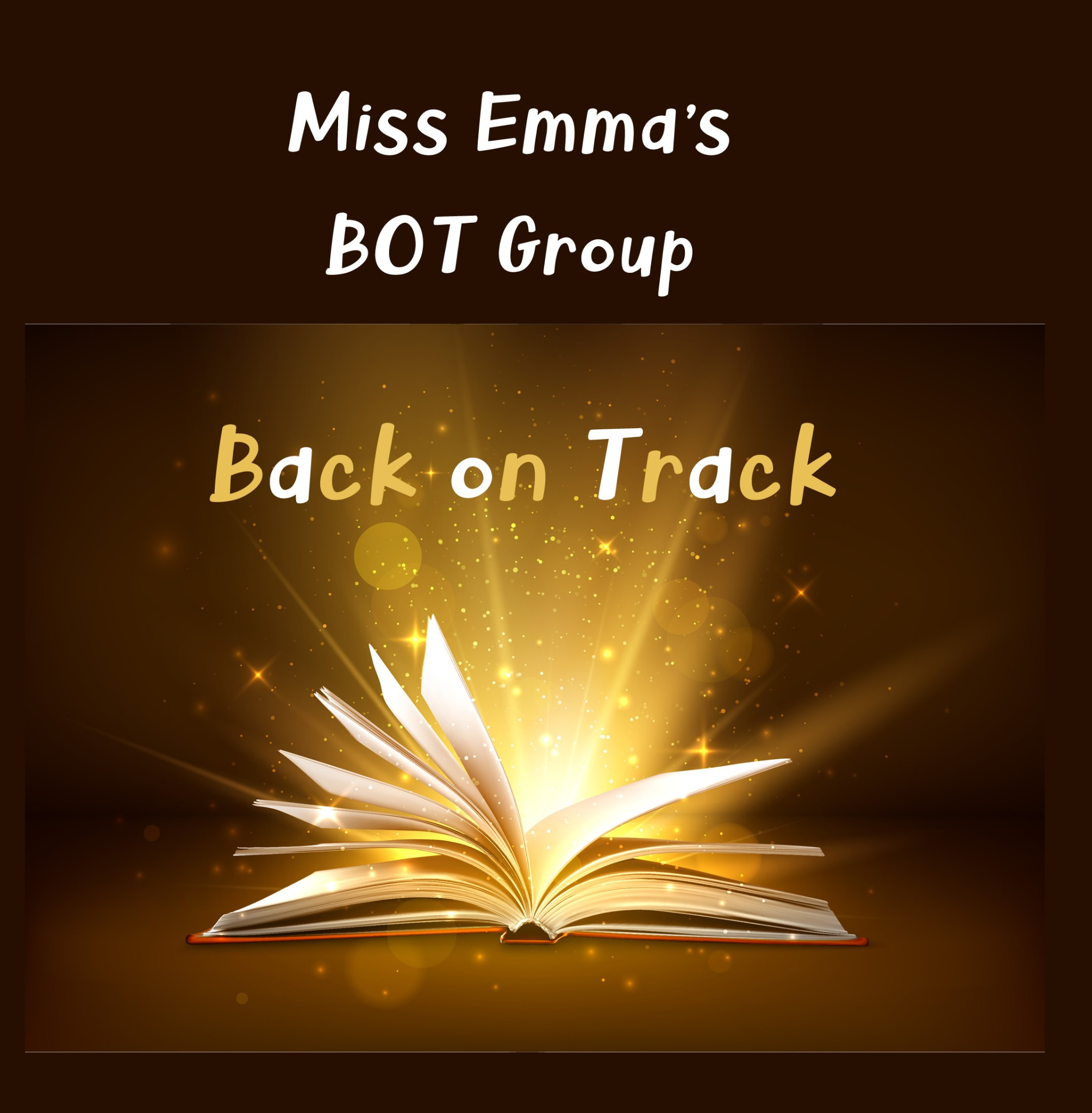 Assessment with Miss Emma and invitation to join the BOT Group (Back on Track)