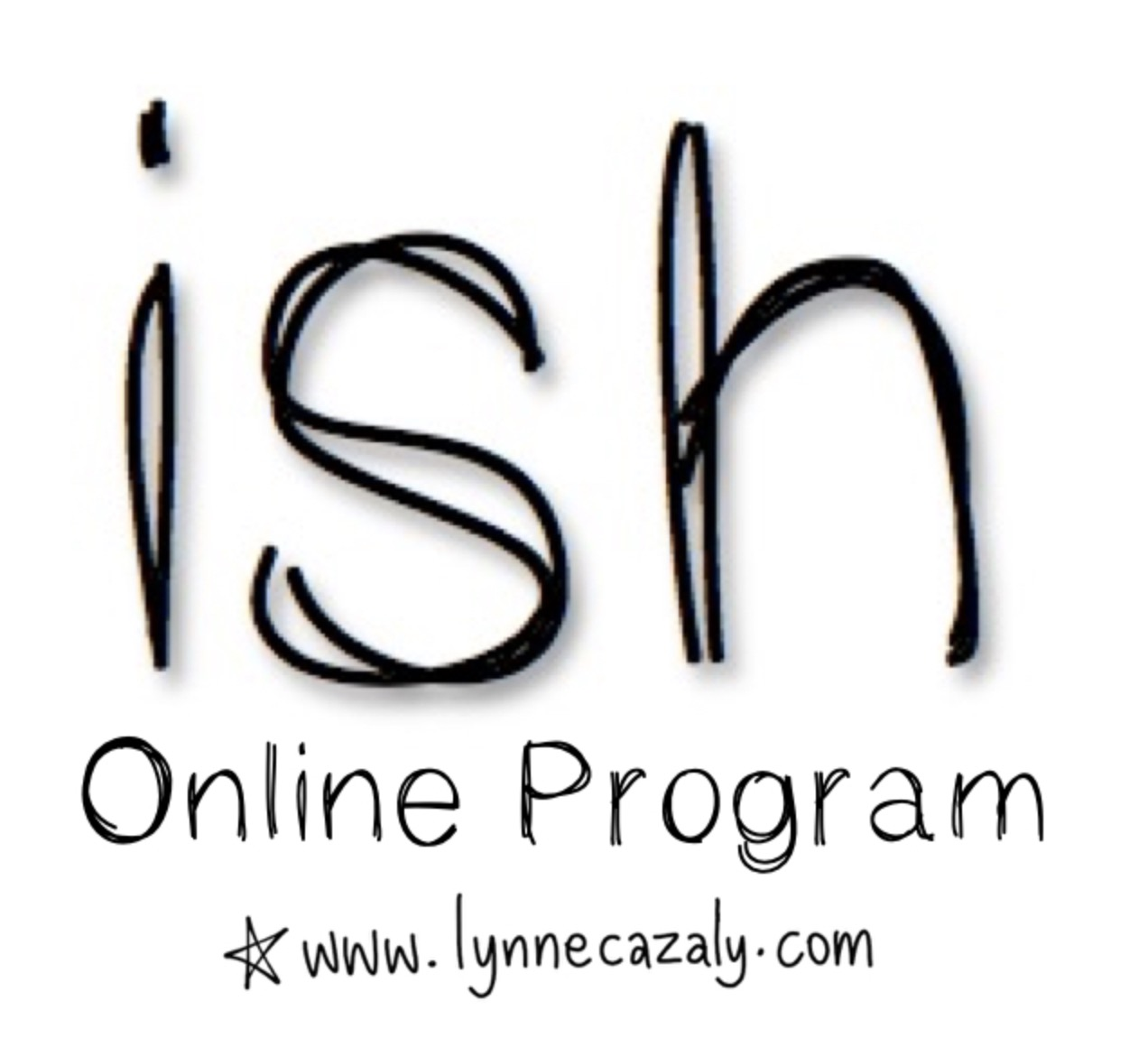 "'ISH' Online Program: ""How to ditch your perfectionism ... because you don't need it anymore!"""