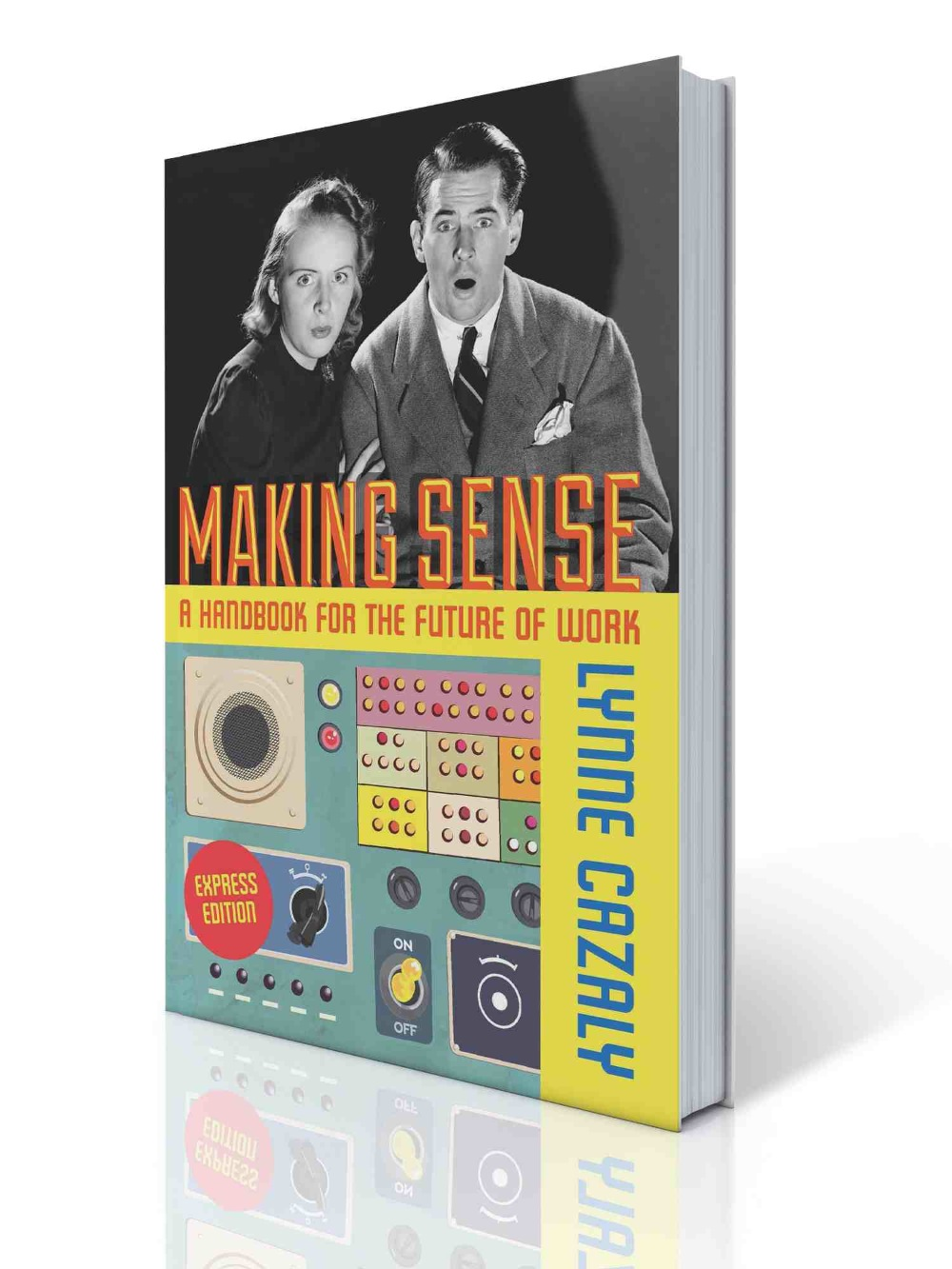 BOOK: Making Sense: A Handbook for the Future of Work