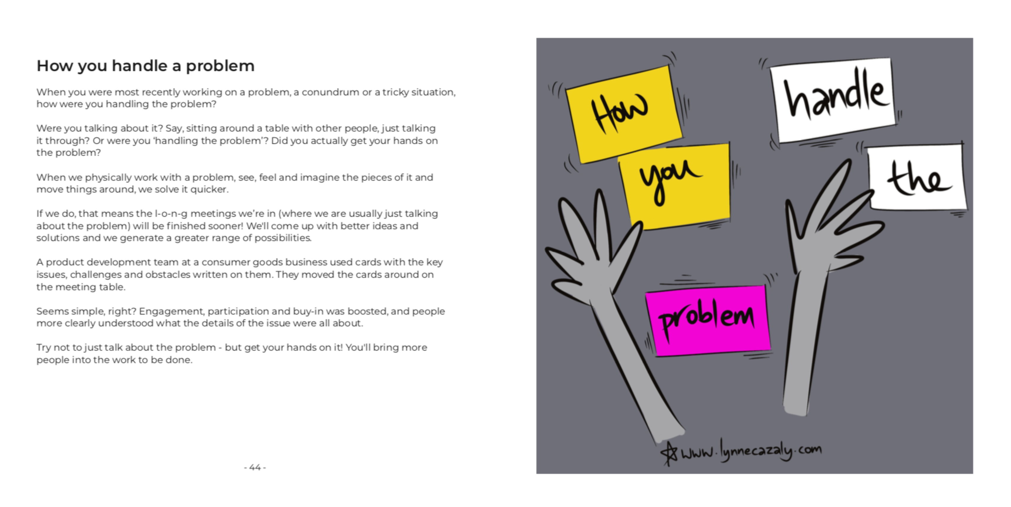 Better Ways of Thinking & Working : How changing the way you do things, changes what you can do
