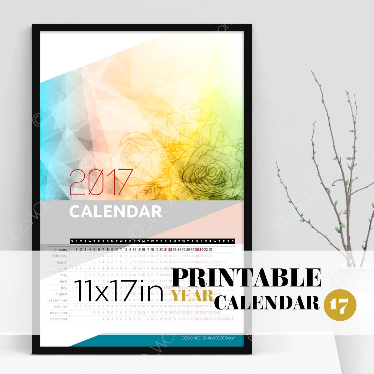 Coming Up Roses – Full Year Printable Calendar 2017 - 11x17 Poster, Colorful Painted Roses