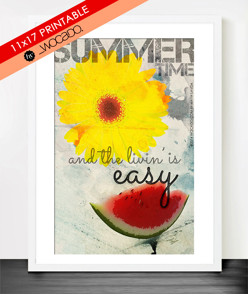 Summertime and the livin' is easy - Printable Poster by WOCADO