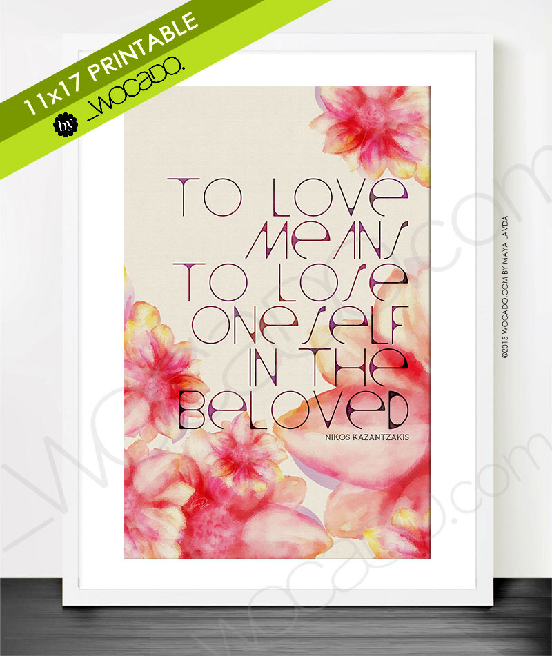 To Love Means - 11x17 Printable Poster