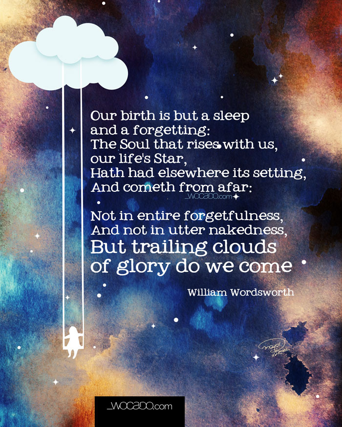 Our Birth is But A Sleep - 8x10 Printable Poster by WOCADO