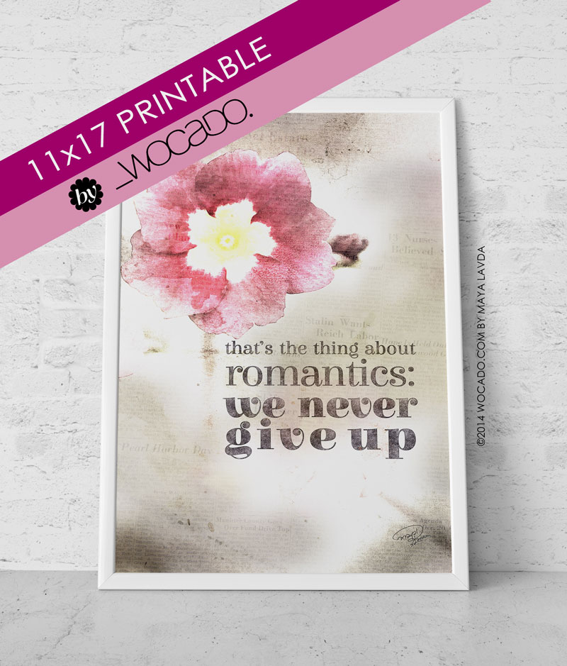 The Thing about Romantics - 11x17 Printable Poster by WOCADO